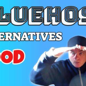 Are there any Good Alternatives for BlueHost Web Hosting?