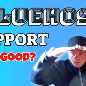 How is the Support with BlueHost Web Hosting?