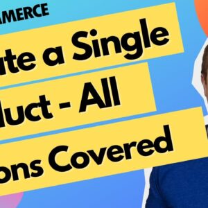 How To Create A WooCommerce Single Product - Step by Step